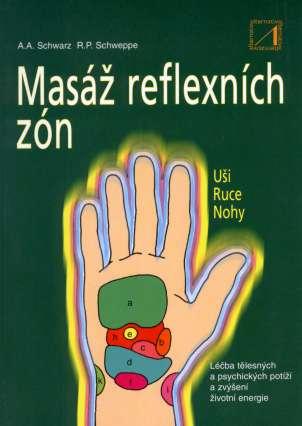 Masáž reflexních zón - A. A. Schwarz, R. P. Schweppe